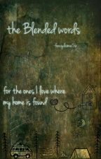 The Blended Words by Fencydaimai56
