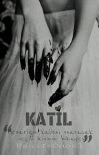 KATİL by HanifeOncel