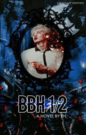 BBH 1/2 ::: ChanBaek ::: by RedHollow