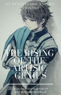 Đọc truyện [Isekai] The Rising Of The Artistic Genius- Sự Trỗi Dậy Của Thiên Tài Nghệ Thuật