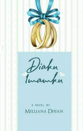Diaku Imamku [ Hijrah Series ] by Mellyana21