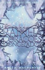 Rainha dos Corações Congelados by BecaMackenzie