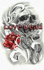 Love Dead by Alisee24