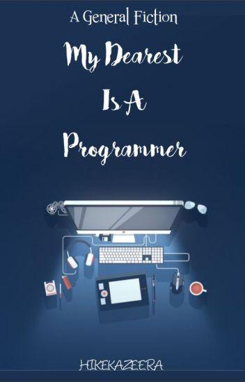 My Dearest is A Programmer