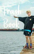 Trash Book by ImmaDynamo