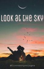 Look At The Sky by livresetprejuges
