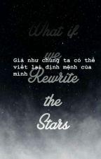 [Transfic  NoRen   Rewrite the stars] by nhathytuuyen