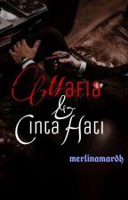 Si Gangster, Mafia & Cinta Hati by Merlinamardh