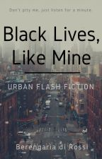 Black Lives, Like Mine by Di_Rossi