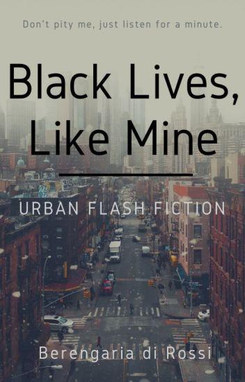 Black Lives, Like Mine