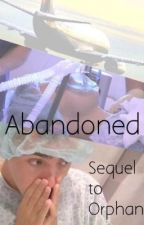 Abandoned- Book 2|| Nathan Sykes Fanfiction by chloerushworth
