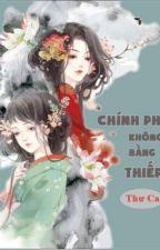 CHÍNH PHI KHÔNG BẰNG TIỂU THIẾP by trangchick2510