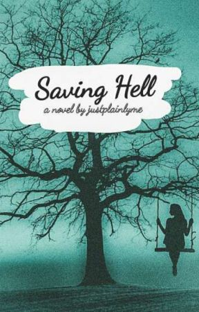 Saving Hell by JustPlainlyMe
