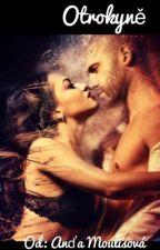 Otrokyně by AnaMoulisov
