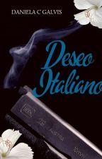 Deseo Italiano  by danielacgalvis