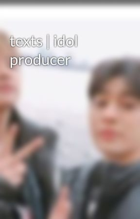 texts | idol producer by sunnygnoix