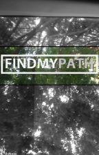FIND MY PATH by NiloNova