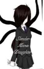The Daughter Of Slender Man by summerxwolf