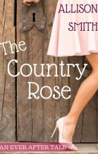 The Country Rose by kam8907