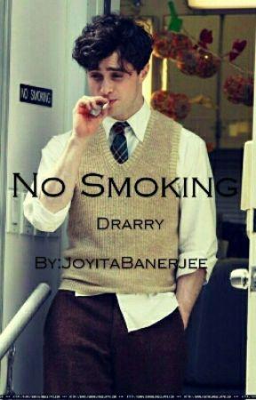 No Smoking // Drarry - The Smoking Hazard - Wattpad