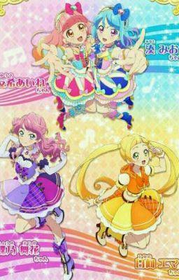 Đọc truyện [Aikatsu Friend]Công chúa idol