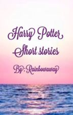 Harry Potter Short Stories by Rainbowaway