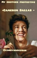 My brother protective⚡Cameron Dallas by Corbynnbesson