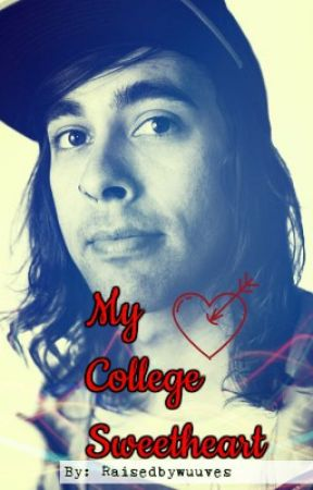 My College Sweetheart (A Vic Fuentes Love Story) by RaisedByWuuves