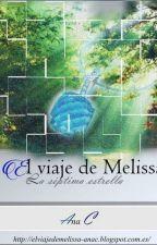 El viaje de Melissa I: La Séptima Estrella by LiliumAna