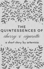 the quintessences of cherry & cigarette by mnemosyni