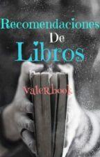Recomendaciones De libros by ValeRBook