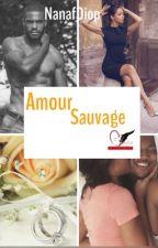 Un Amour Sauvage by NanafDiop