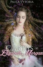CARTAS DE ELIZABETH MORGAN by PaulaVyyytoria
