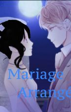 Mariage Arrangé by JesseniaArguetaCarbo