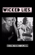 Wicked Lies. by alienzqueenn