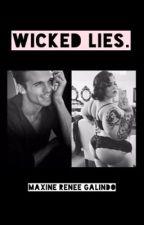 Wicked Lies. by alienzqueenn