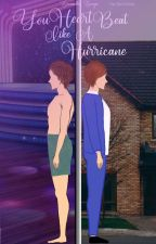 Your Heart Beat Like A Hurricane⇡L.S by larrymerespeita
