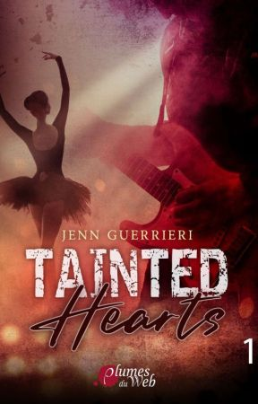 Tainted hearts (Tome 1) Sous contrat d'édition  by madworld____