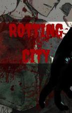 Rotting City| Drrr!!! Zombie AU (Yandere Izaya x Reader x Shizuo) by MockNerd