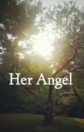 Her Angel by wanderlustwritr