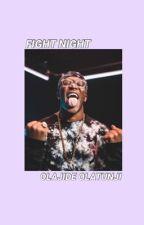 Fight Night || Olajide Olatunji  by sidemen_riverdale