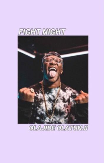 Fight Night || Olajide Olatunji