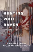 Hunting White Raven by sbond02
