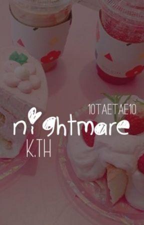 NIGHTMARE // كابوس by 10TAETAE10