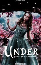 Under: Stories from Wonderland by sks211