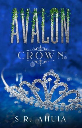 Avalon: Crown (Avalon, #2) by sr_ahuja