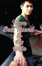 From Best Friend to His Wife || Ricci Rivero Fanfiction(COMPLETE)  by RishleighNathalie06