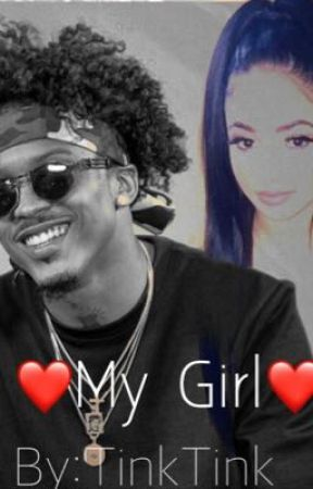 My Girl! (August Alsina Love Story) by TinkTink4