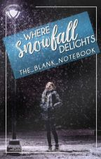 Where Snowfall Delights by the_blank_notebook