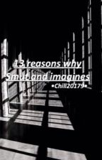 13 reasons why smut and imagines by chill20179